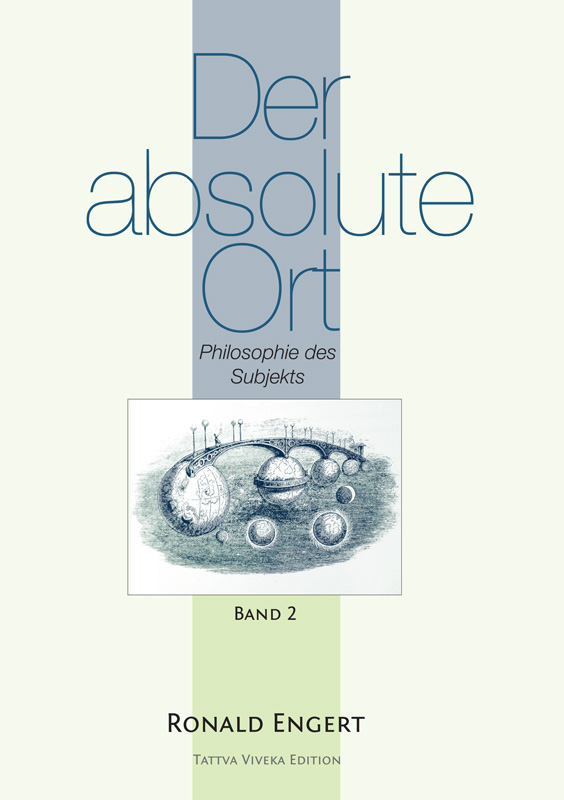 Der absolute Ort, Band 2