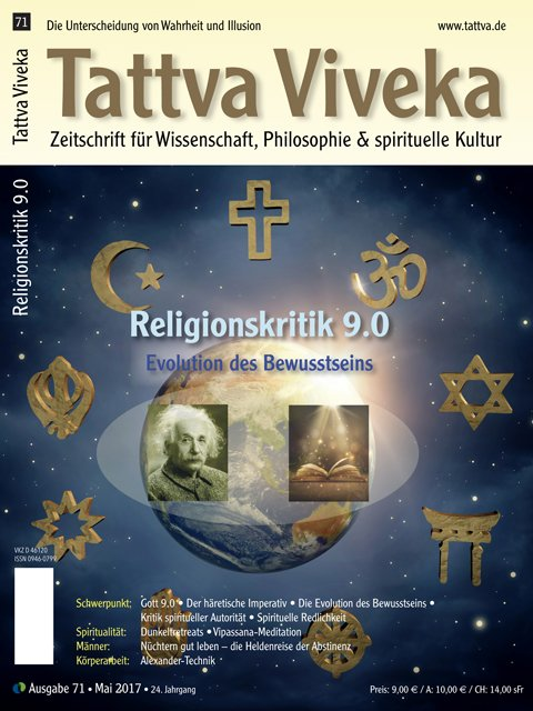 Tattva Viveka 71 – Schwerpunkt: Religionskritik 9.0. Evolution des Bewusstseins