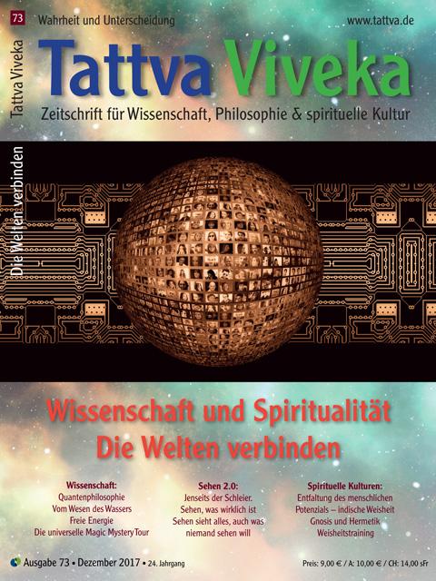 Tattva Viveka 73 – Wissenschaft und Spiritualität – Die Welten verbinden