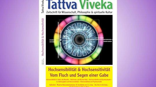 Tattva Viveka 75 - Hochsensibilität und Hochsensivitität