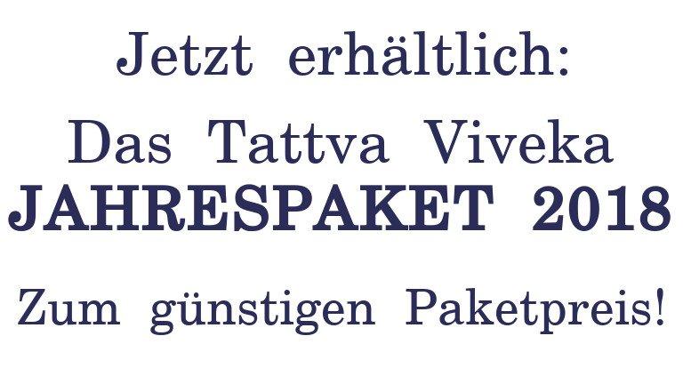 Jetzt erhältlich: Das Tattva-Viveka-JAHRESPAKET 2018 - zum günstigen Paketpreis!